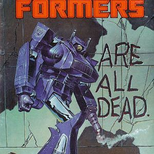 "Shockwave - ""Are All Dead"" Transformers G1 Comic cover"